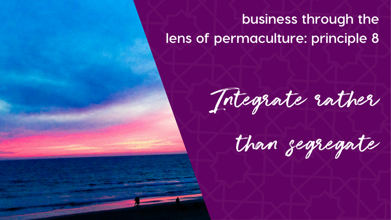 Integrate Elements of Your Business, Not Segregate Them